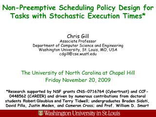 Non-Preemptive Scheduling Policy Design for Tasks with Stochastic Execution Times