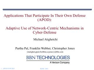 Michael Atighetchi Partha Pal, Franklin Webber, Christopher Jones