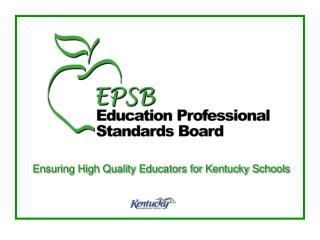 Ensuring High Quality Educators for Kentucky Schools