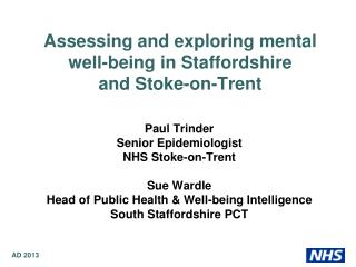 Assessing and exploring mental well-being in Staffordshire and Stoke-on-Trent
