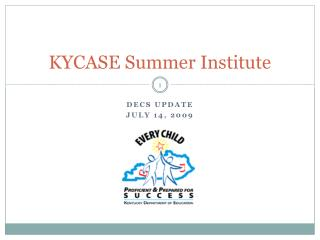 KYCASE Summer Institute