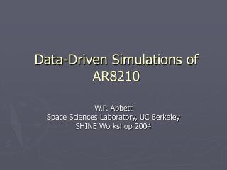 Data-Driven Simulations of AR8210