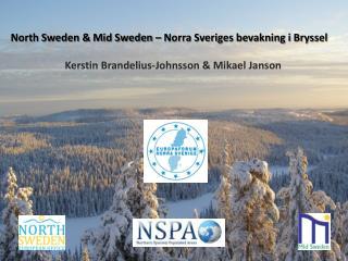 North Sweden & Mid Sweden – Norra Sveriges bevakning i Bryssel