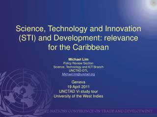 Science, Technology and Innovation (STI) and Development: relevance for the Caribbean