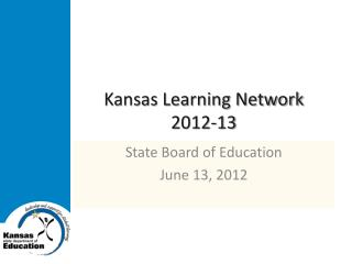 Kansas Learning Network 2012-13