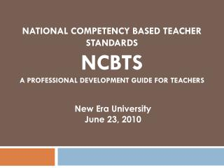 National  Competency Based  Teacher Standards NCBTS A Professional Development Guide for Teachers