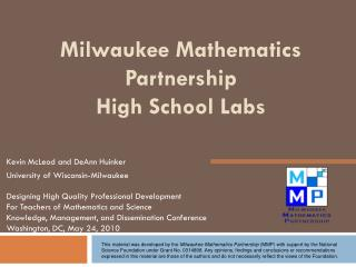 Milwaukee Mathematics Partnership High School Labs