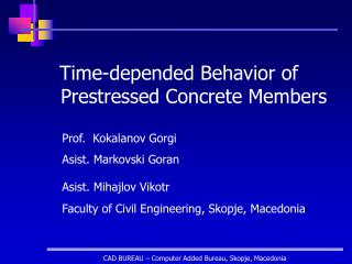 Time-depended Behavior of Prestressed Concrete Members