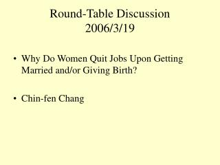 Round-Table Discussion 2006/3/19