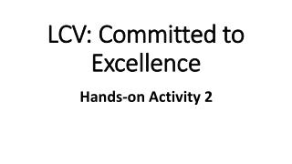 LCV: Committed to Excellence