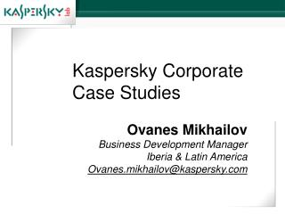 Kaspersky Corporate Case Studies