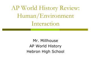 AP World History Review: Human/Environment Interaction
