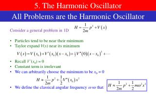5. The Harmonic Oscillator