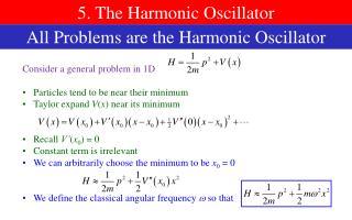 5. The Harmonic Oscillator