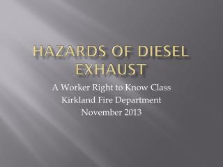 Hazards of Diesel Exhaust