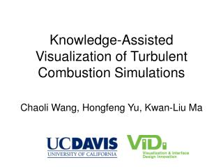 Knowledge-Assisted Visualization of Turbulent Combustion Simulations
