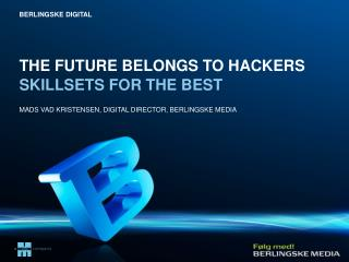 the future  belongs  to hackers