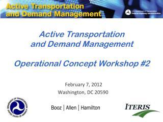 February 7, 2012 Washington, DC 20590