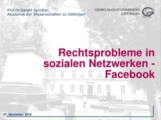 Rechtsprobleme in sozialen Netzwerken - Facebook