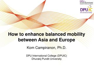 How to enhance balanced mobility between Asia and Europe