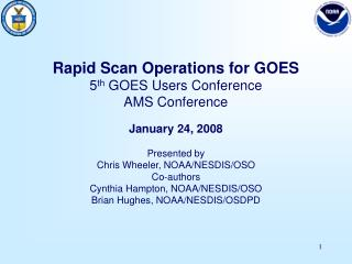 Rapid Scan Operations for GOES 5 th  GOES Users Conference AMS Conference January 24, 2008