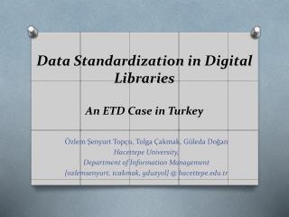 Data Standardization in Digital  Libraries  An  ETD Case in  Turkey