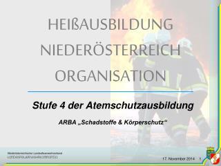 HEIßAUSBILDUNG     NIEDERÖSTERREICH ORGANISATION