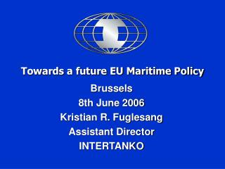 Towards a future EU Maritime Policy