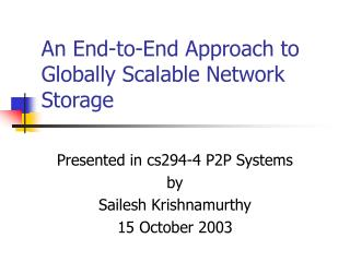 An End-to-End Approach to Globally Scalable Network Storage