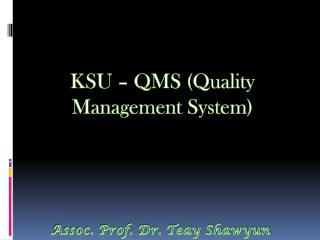 KSU – QMS (Quality Management System)