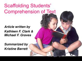Scaffolding Students  Comprehension of Text
