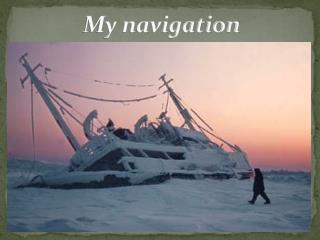 My navigation