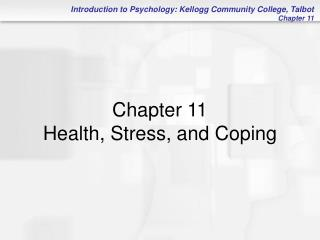 Chapter 11 Health, Stress, and Coping