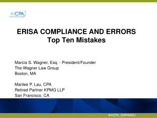 ERISA COMPLIANCE AND ERRORS Top  T en Mistakes