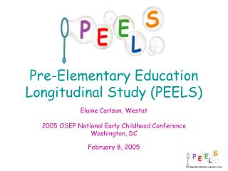 Pre-Elementary Education Longitudinal Study (PEELS)
