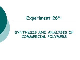 Experiment 26*: