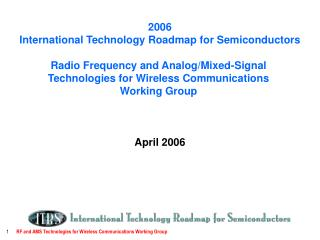 2006 International Technology Roadmap for Semiconductors Radio Frequency and Analog/Mixed-Signal