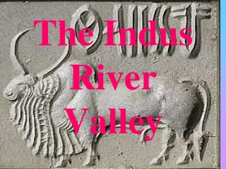 The Indus River Valley