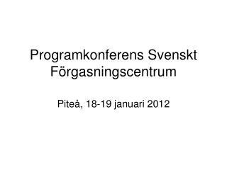 Programkonferens Svenskt Förgasningscentrum