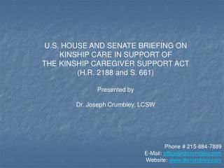 U.S. HOUSE AND SENATE BRIEFING ON KINSHIP CARE IN SUPPORT OF THE KINSHIP CAREGIVER SUPPORT ACT H.R. 2188 and S. 661  Pre