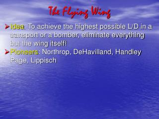 The Flying Wing