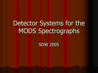 Detector Systems for the MODS Spectrographs