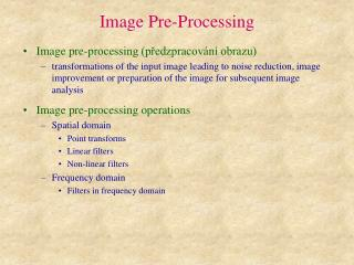 Image Pre-Processing