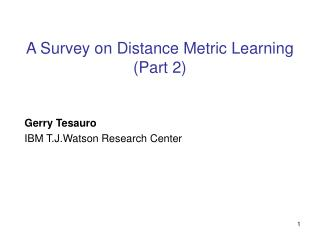 A Survey on Distance Metric Learning (Part 2)