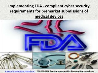 Implementing FDA - compliant cyber security requirements for