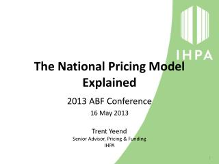 The National Pricing Model Explained
