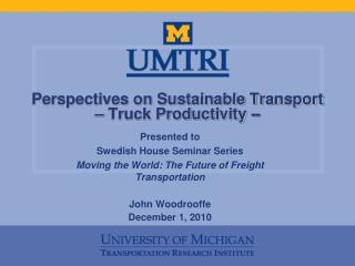 Perspectives on Sustainable Transport – Truck Productivity  –