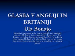 GLASBA V ANGLIJI IN BRITANIJI Ula Bonajo