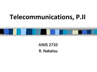 Telecommunications, P.II