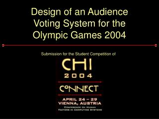 Design of an Audience Voting System for the Olympic Games 2004